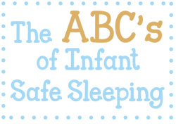 The ABCs of Safe Sleeping